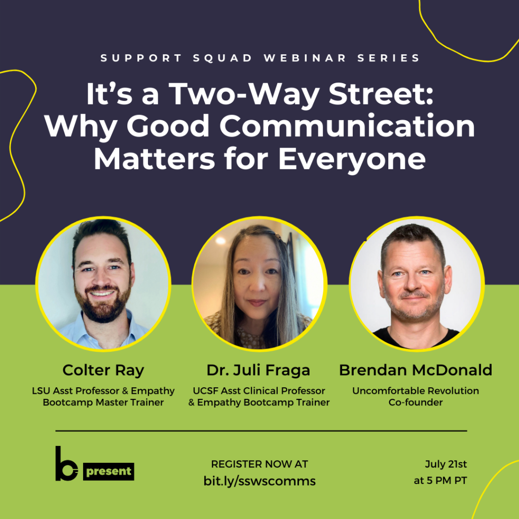 Support Squad Webinar Series – It's a Two-Way Street: Why Good Communication Matters for Everyone