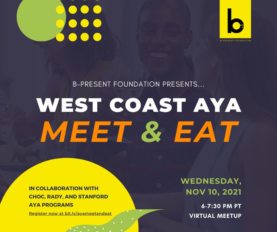 West Coast AYA Meet & Eat
